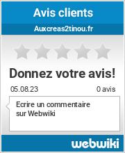 Avis clients de auxcreas2tinou.fr