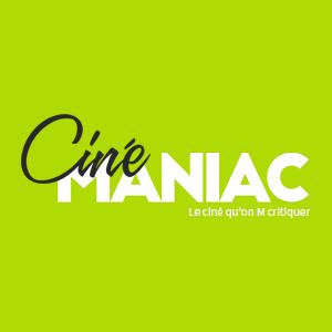 (c) Cinemaniac.fr